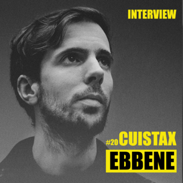 #20 Ebbène | Interview